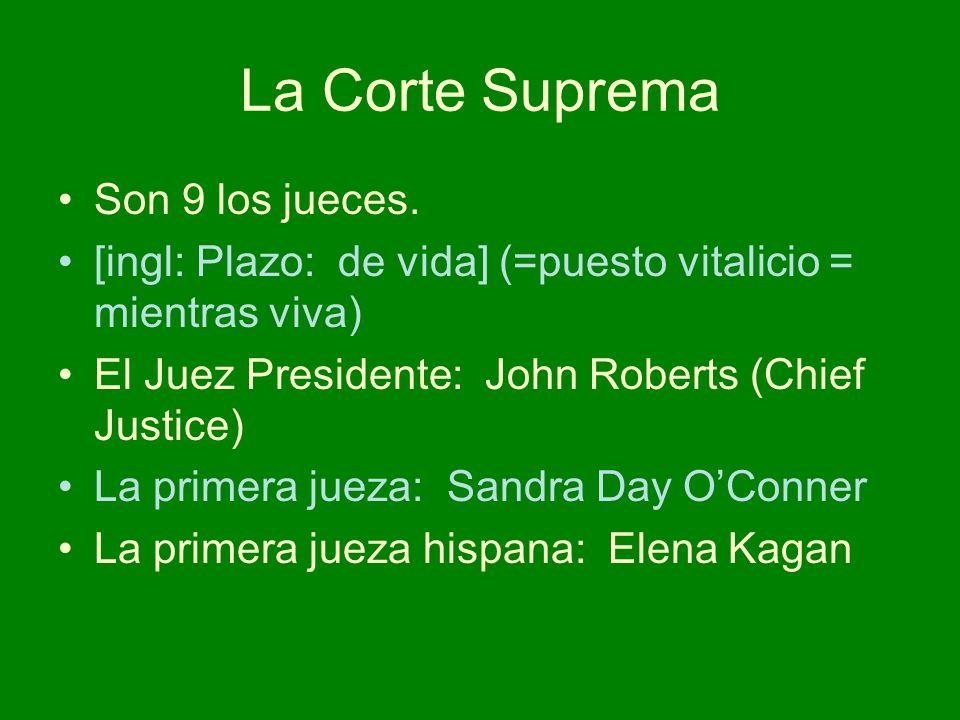 La Corte Suprema Son 9 los jueces.