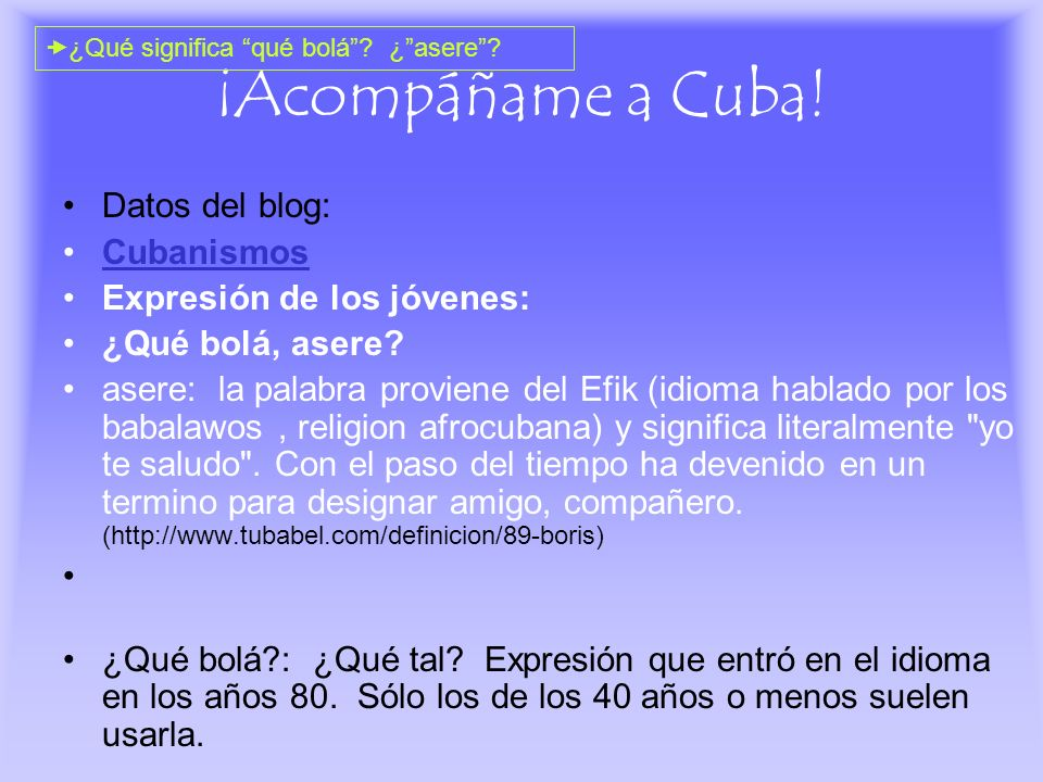 ¡Acompáñame a Cuba! Datos del blog: Cubanismos