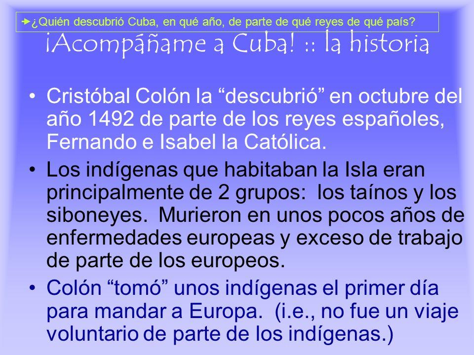 ¡Acompáñame a Cuba! :: la historia