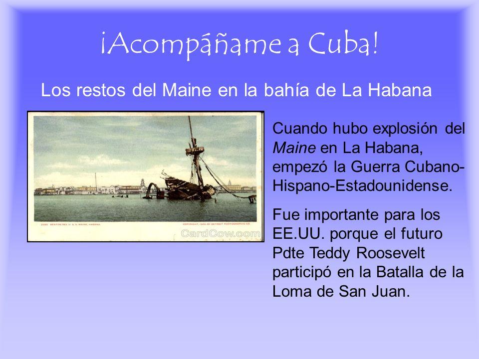 ¡Acompáñame a Cuba! Los restos del Maine en la bahía de La Habana