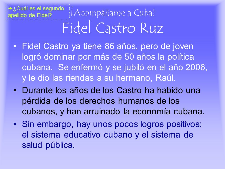 ¡Acompáñame a Cuba! Fidel Castro Ruz