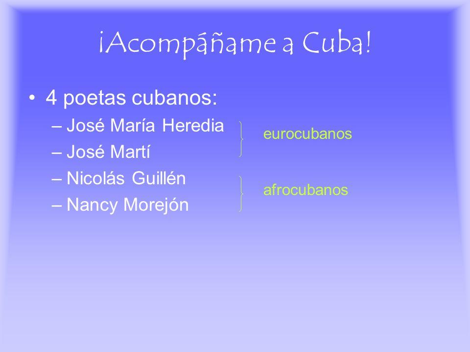 ¡Acompáñame a Cuba! 4 poetas cubanos: José María Heredia José Martí