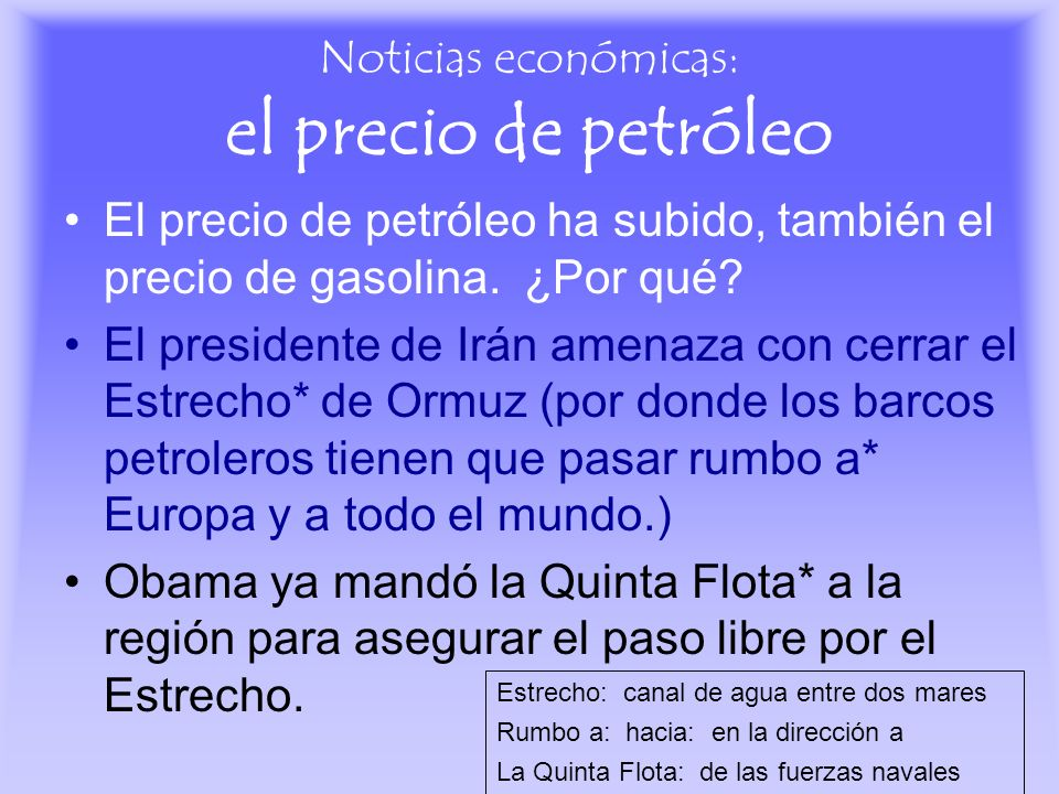 Noticias económicas: el precio de petróleo