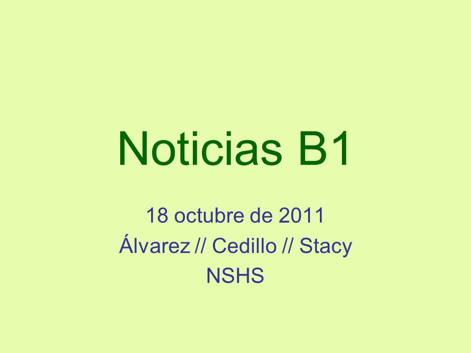 18 octubre de 2011 Álvarez // Cedillo // Stacy NSHS