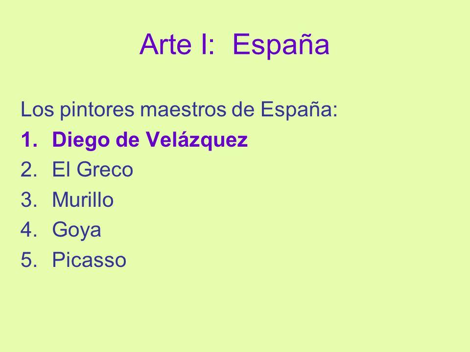Arte I: España Los pintores maestros de España: Diego de Velázquez