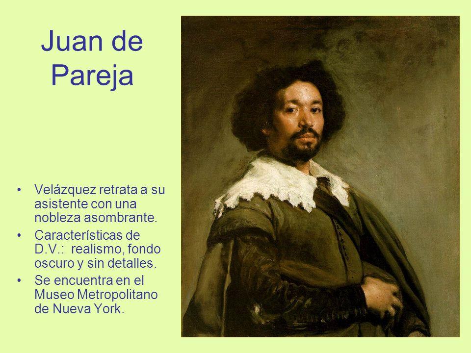 Juan de ParejaVelázquez retrata a su asistente con una nobleza asombrante. Características de D.V.: realismo, fondo oscuro y sin detalles.