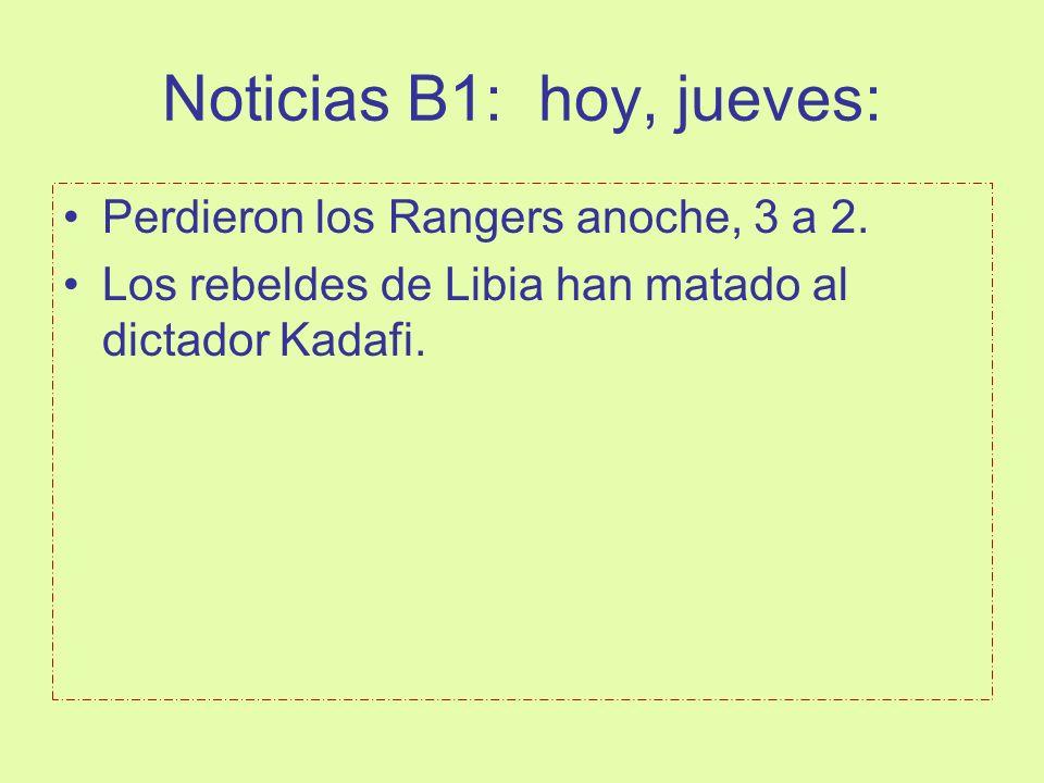 Noticias B1: hoy, jueves: