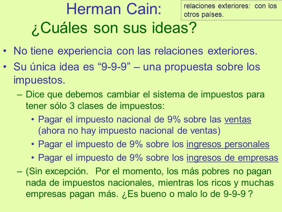 Herman Cain: ¿Cuáles son sus ideas