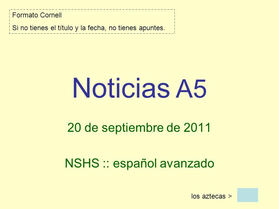 20 de septiembre de 2011 NSHS :: español avanzado