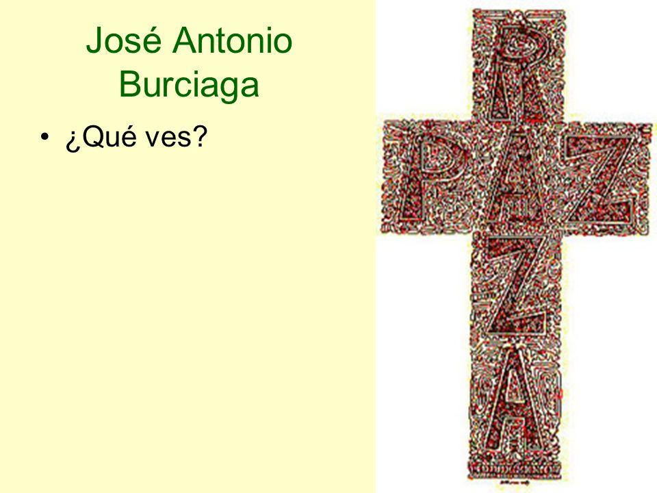 José Antonio Burciaga ¿Qué ves