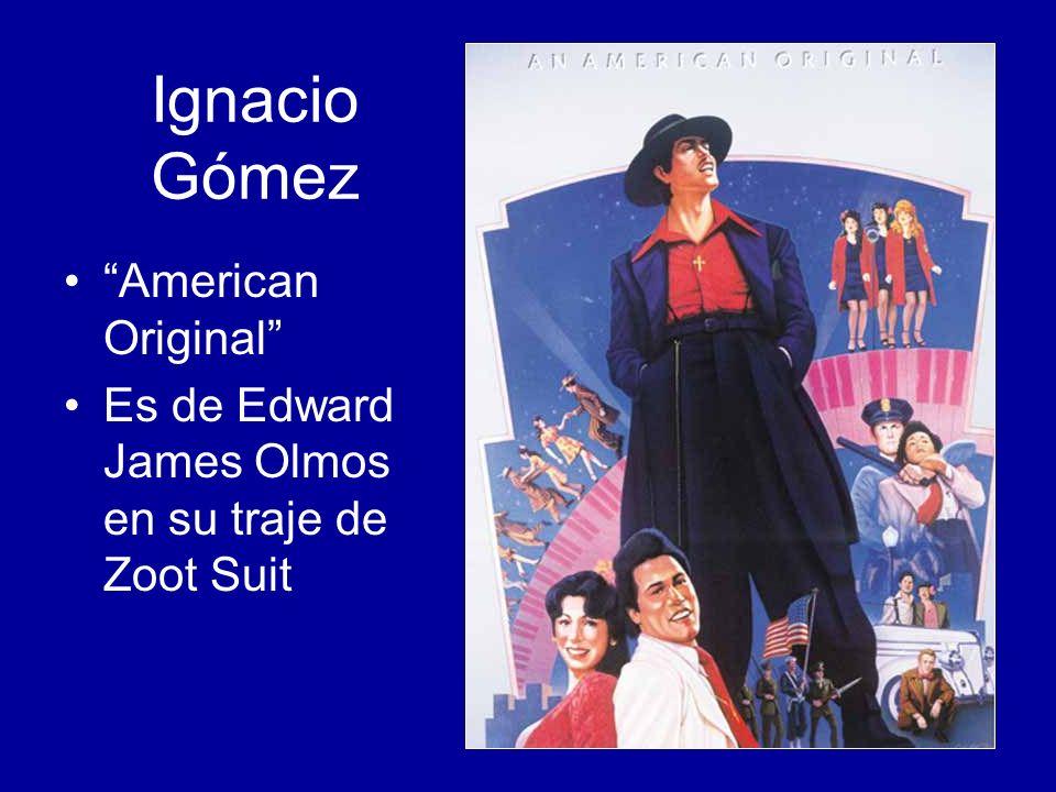 Ignacio Gómez American Original