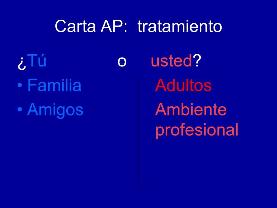 Carta AP: tratamiento¿Tú o usted.
