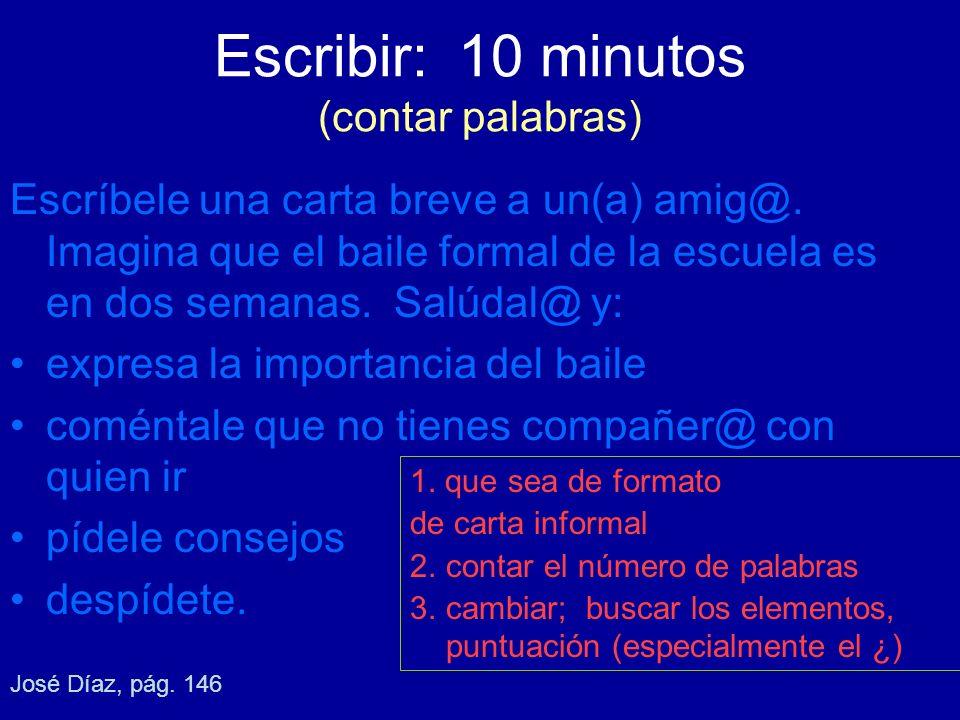 Escribir: 10 minutos (contar palabras)