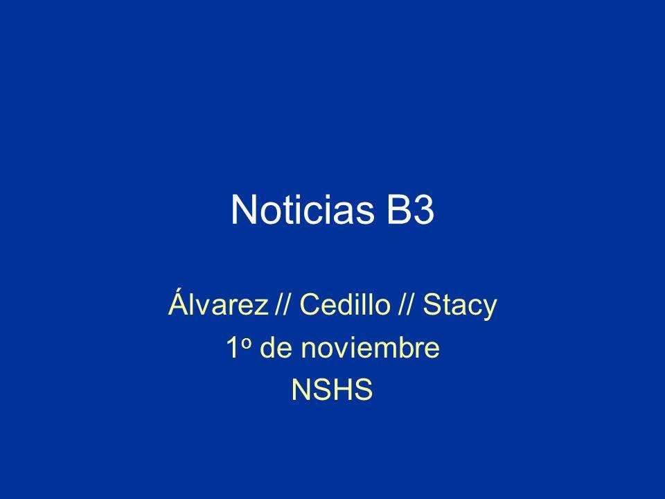 Álvarez // Cedillo // Stacy 1o de noviembre NSHS