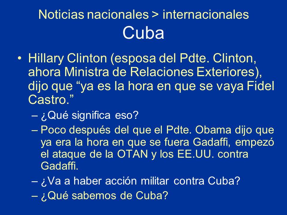 Noticias nacionales > internacionales Cuba