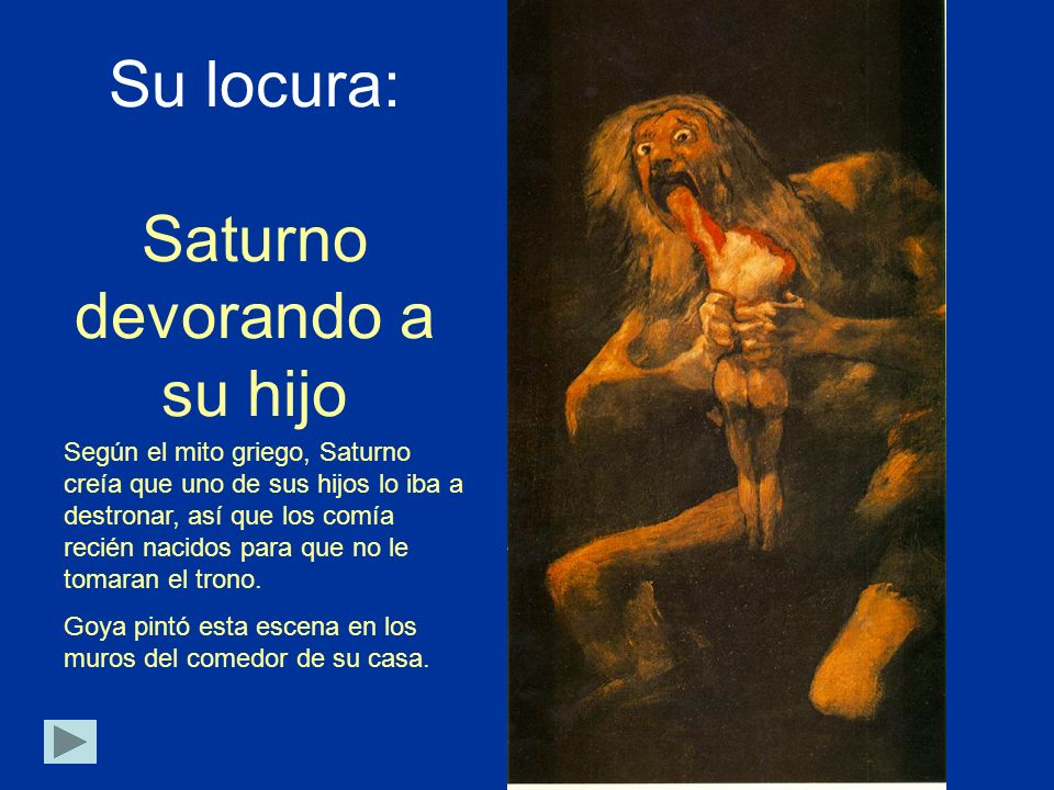 Su locura: Saturno devorando a su hijo