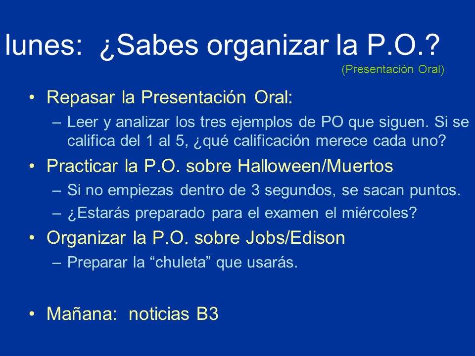 lunes: ¿Sabes organizar la P.O.