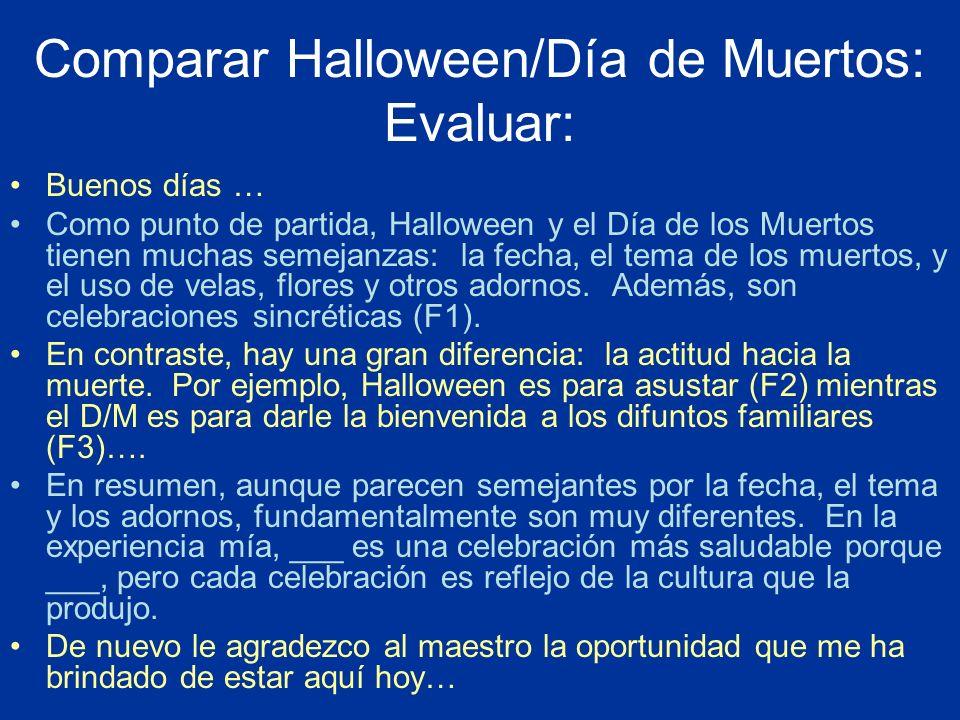 Comparar Halloween/Día de Muertos: Evaluar:
