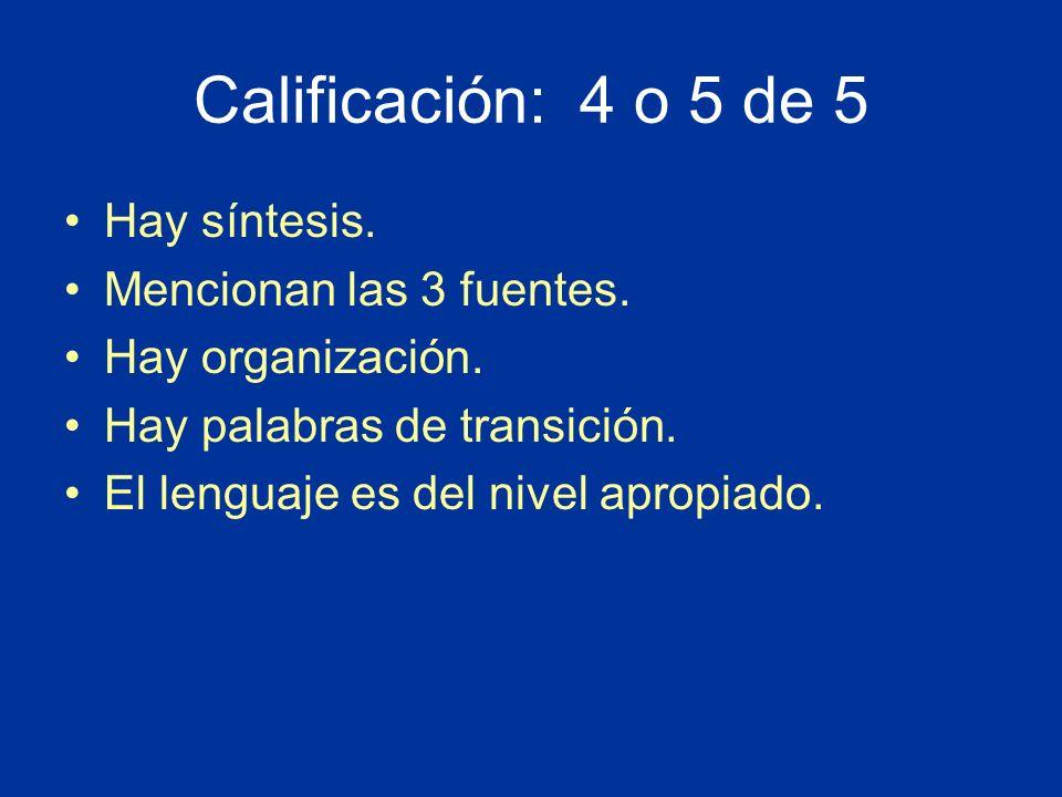 Calificación: 4 o 5 de 5 Hay síntesis. Mencionan las 3 fuentes.