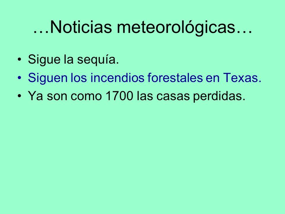 …Noticias meteorológicas…