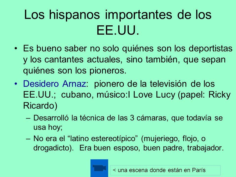 Los hispanos importantes de los EE.UU.