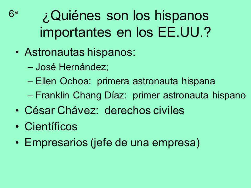 ¿Quiénes son los hispanos importantes en los EE.UU.