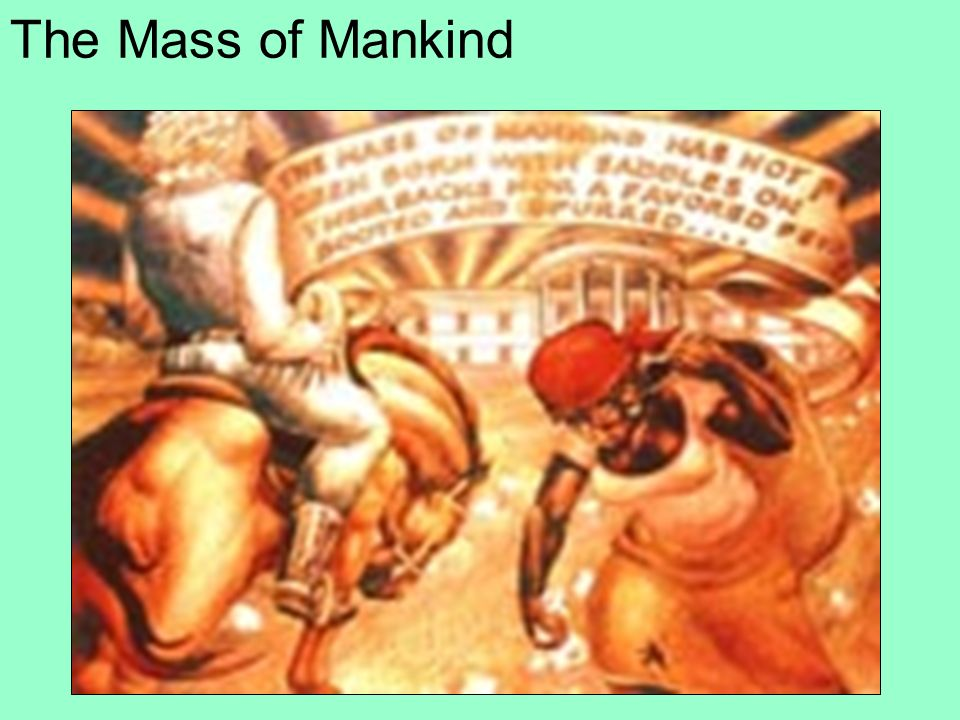 The Mass of Mankind