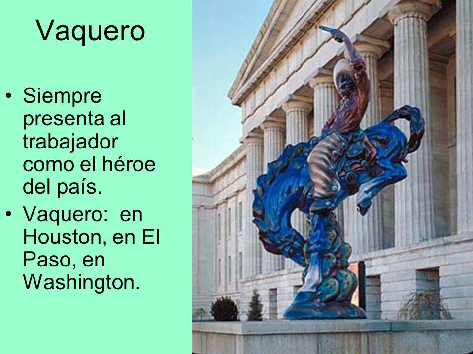 Vaquero Siempre presenta al trabajador como el héroe del país.