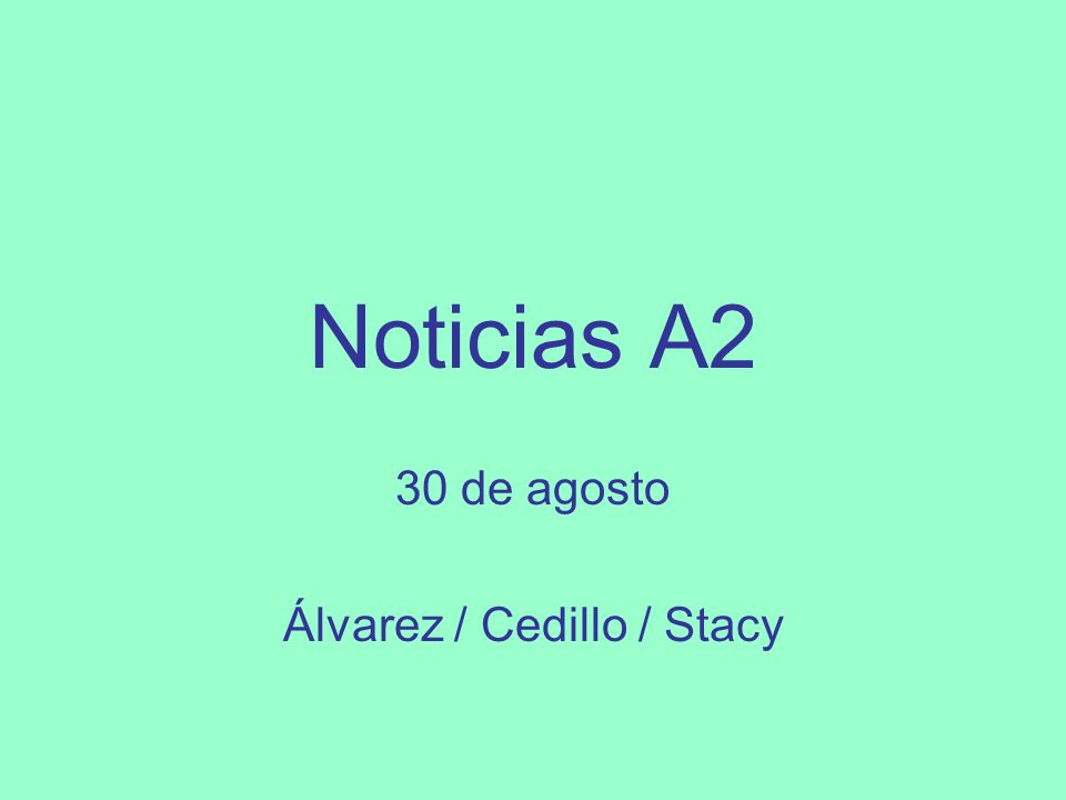 30 de agosto Álvarez / Cedillo / Stacy