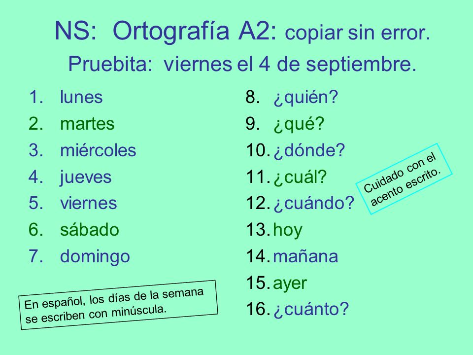 NS: Ortografía A2: copiar sin error