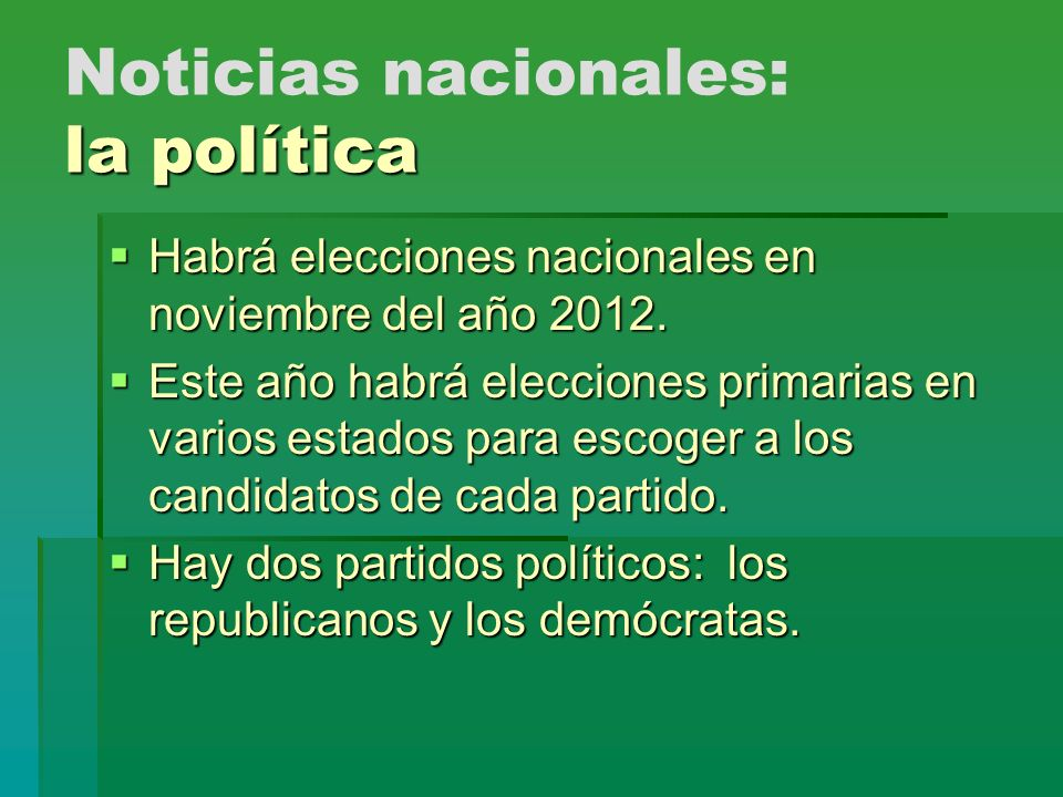Noticias nacionales: la política