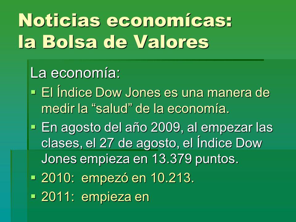 Noticias economícas: la Bolsa de Valores