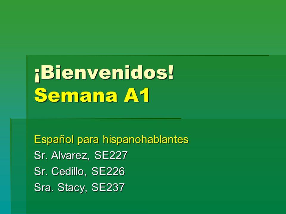 ¡Bienvenidos! Semana A1 Español para hispanohablantes