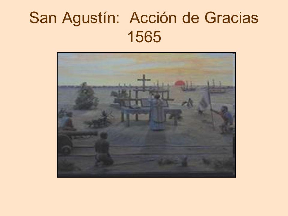 San Agustín: Acción de Gracias 1565