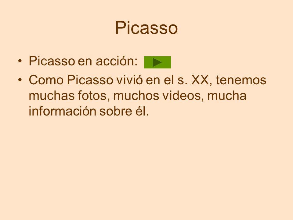 Picasso Picasso en acción: