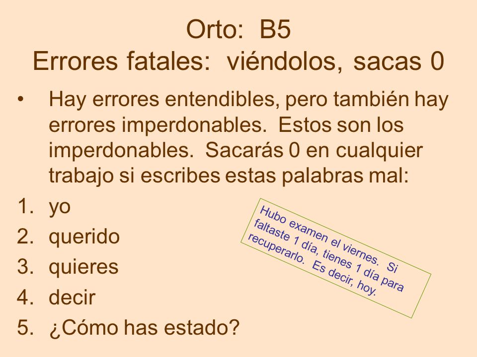 Orto: B5 Errores fatales: viéndolos, sacas 0