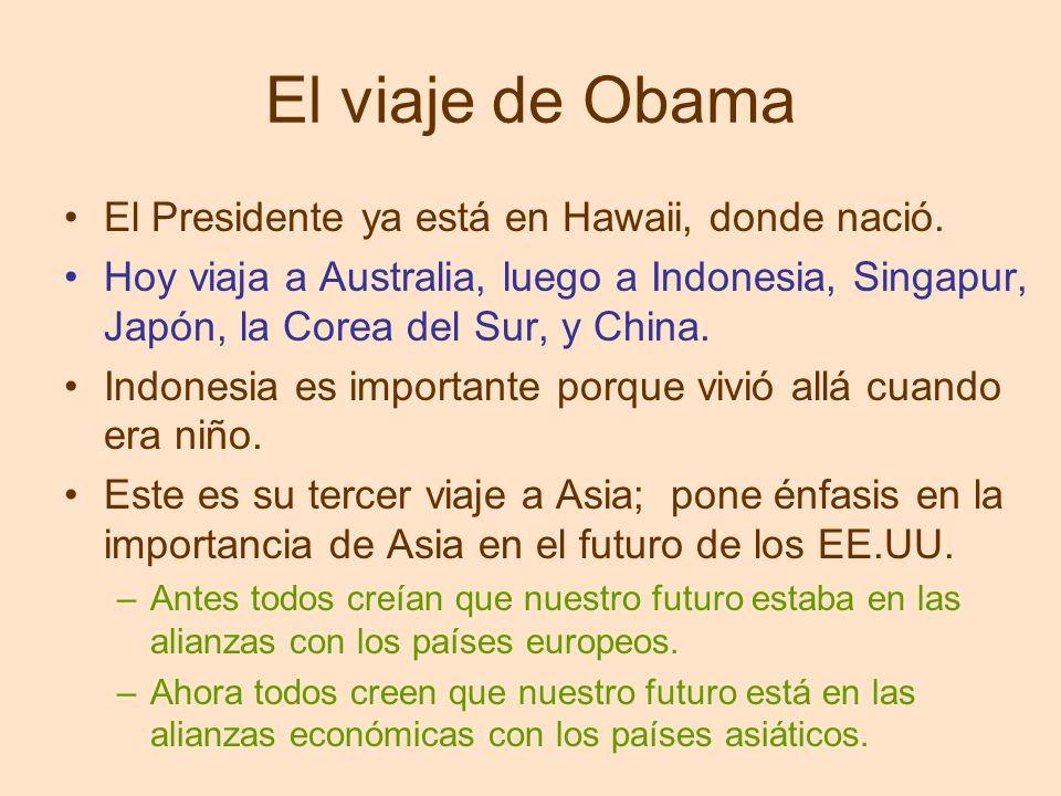 El viaje de Obama El Presidente ya está en Hawaii, donde nació.