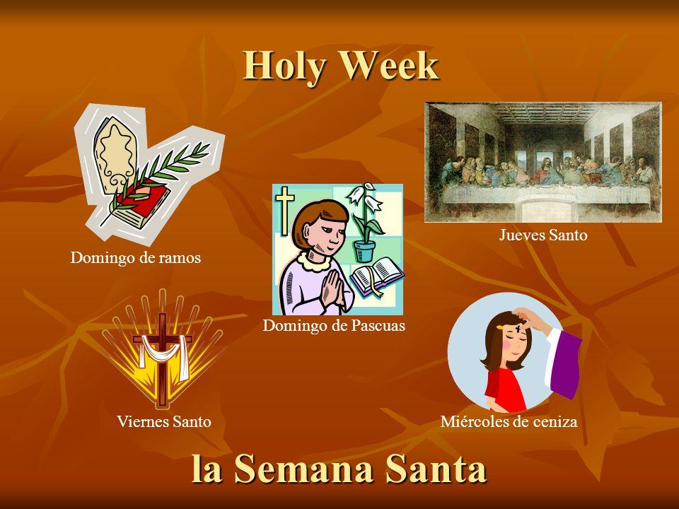 Holy Week la Semana Santa