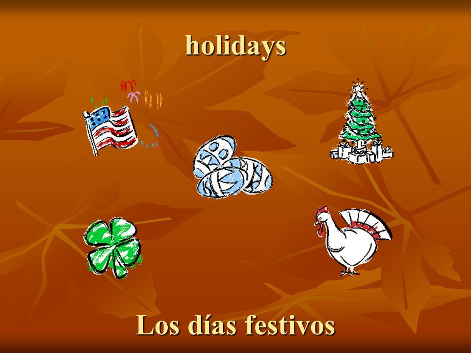 holidays Los días festivos