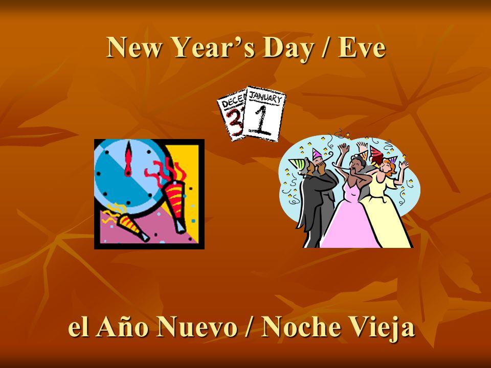 el Año Nuevo / Noche Vieja