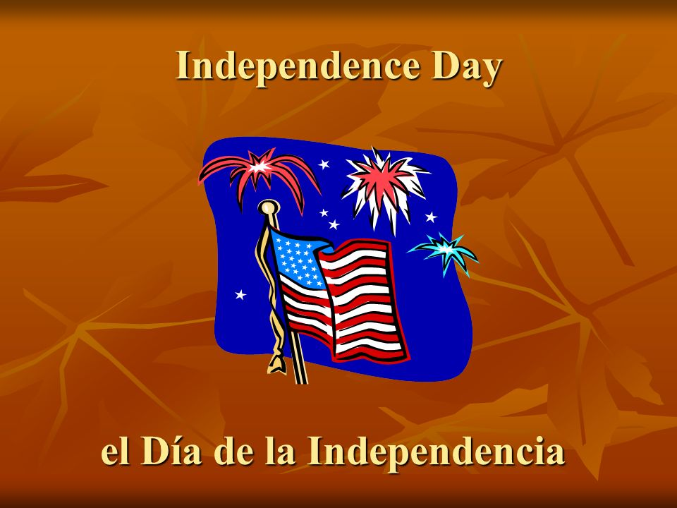 el Día de la Independencia
