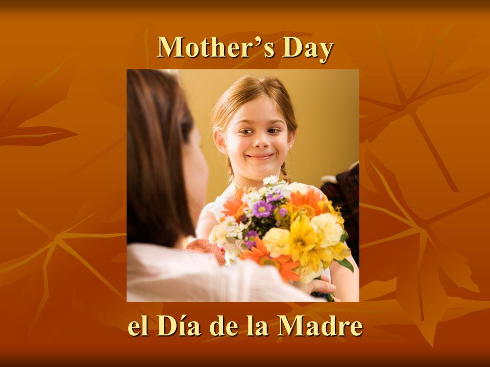 Mother's Day el Día de la Madre