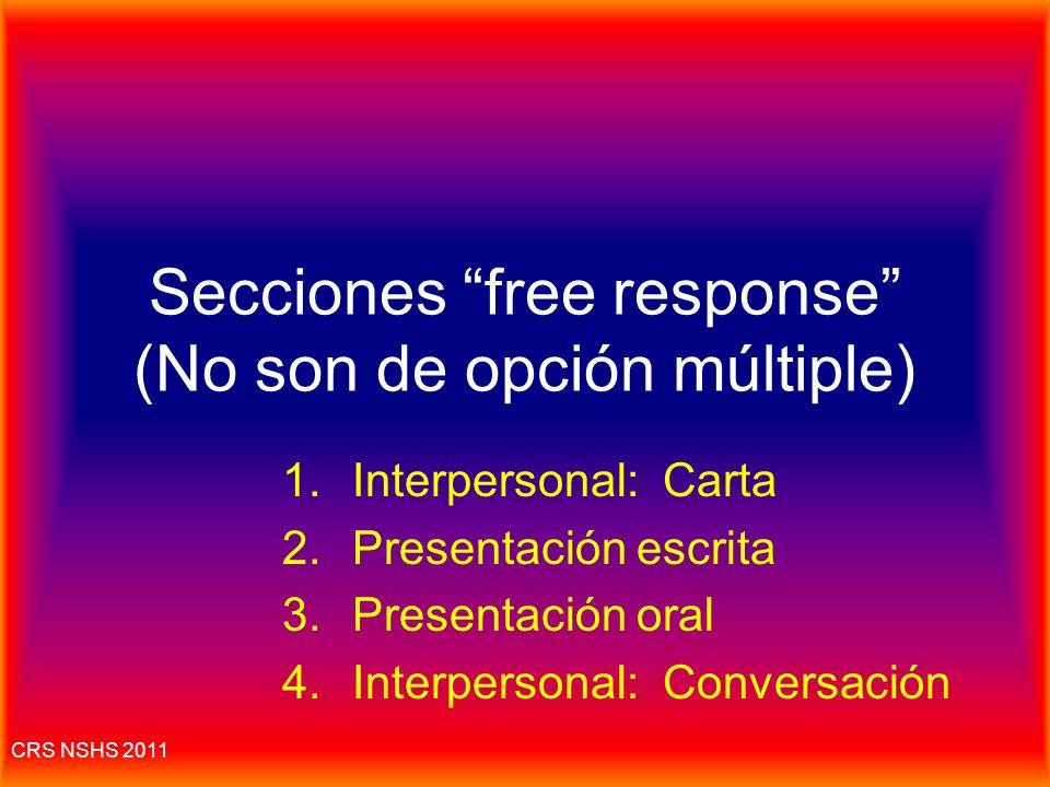 Secciones free response (No son de opción múltiple)