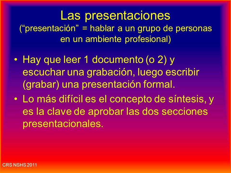 Las presentaciones ( presentación = hablar a un grupo de personas en un ambiente profesional)