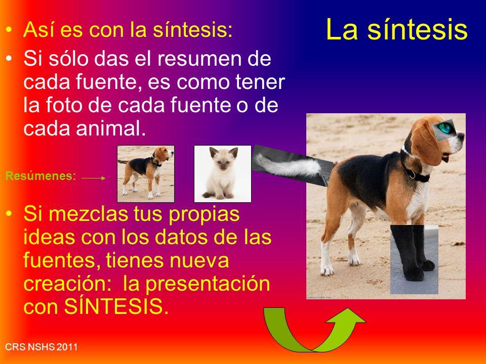 La síntesis Así es con la síntesis: