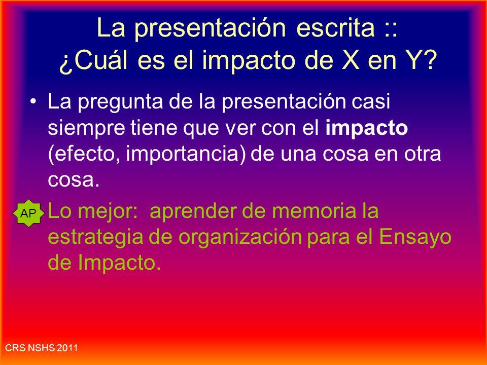 La presentación escrita :: ¿Cuál es el impacto de X en Y