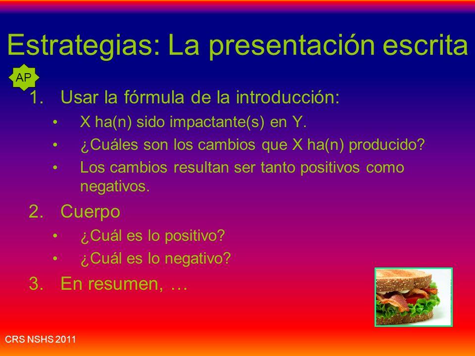 Estrategias: La presentación escrita
