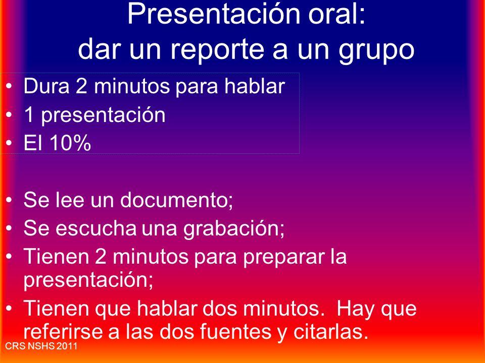 Presentación oral: dar un reporte a un grupo