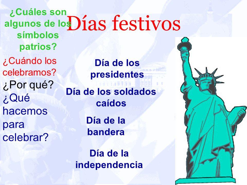 Días festivos ¿Por qué ¿Qué hacemos para celebrar