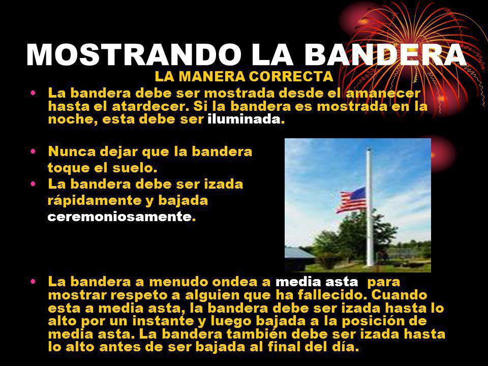MOSTRANDO LA BANDERA LA MANERA CORRECTA